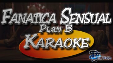 fanatica sensual plan b