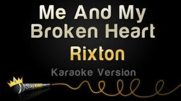 me and my broken heart rixton