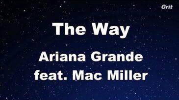 the way ariana grande con mac mi