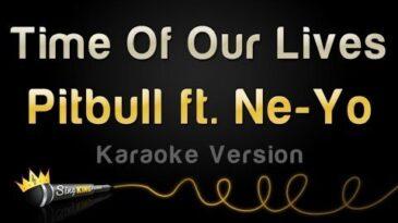 time of our lives pitbull ne yo