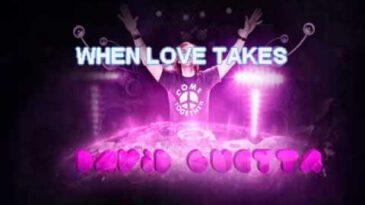 when love takes over david guett