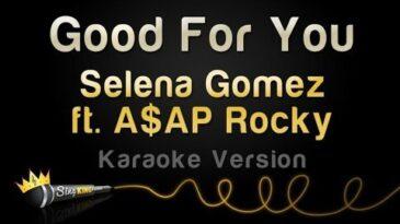 good for you selena gomez con aa