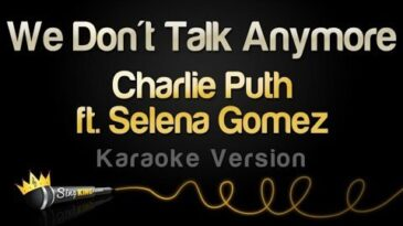 we dont talk anymore charlie put