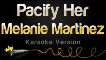 pacify her melanie martinez
