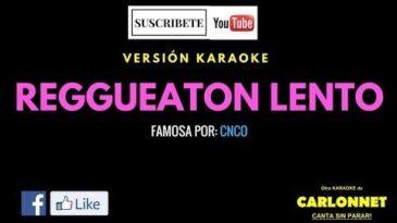 reggaeton lento bailemos cnco