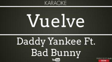 vuelve daddy yankee bad bunny