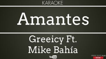 amantes greeicy ft mike bahia