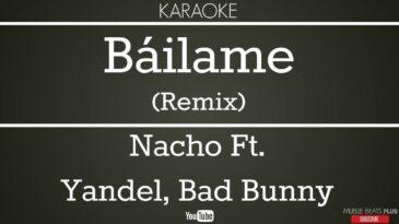 bailame nacho ft yandel bad bunn