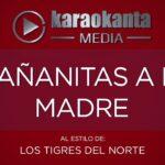 mananitas a mi madre los tigres