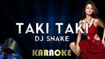 taki taki dj snake feat selena g
