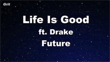 life is good future ft drake