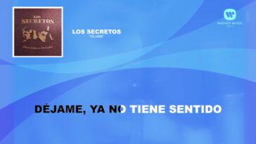 dejame los secretos