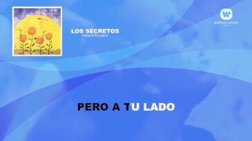 pero a tu lado los secretos