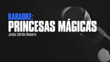 Princesas magicas Jesus Adrian Romero