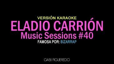 bzrp music sessions  eladio ca