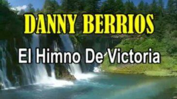 himno de victoria danny berrios